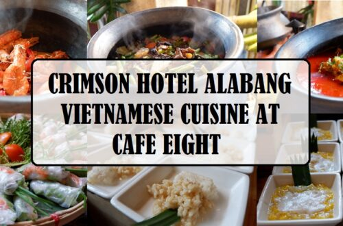 Vietnamese Cuisine Experience at Crimson Hotel Alabang